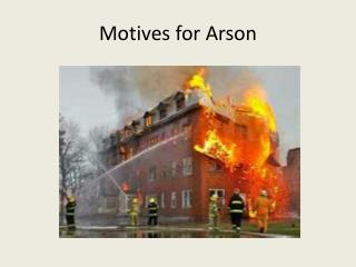 Motives for Arson