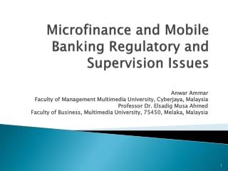 Microfinance and Mobile Banking Regulatory and Supervision Issues