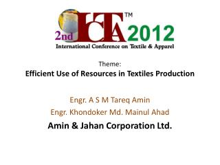 Theme: Efficient Use of Resources in Textiles Production