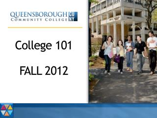 College 101 FALL 2012