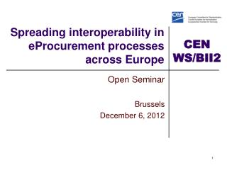 Spreading  i nteroperability  in  eProcurement  processes across  Europe