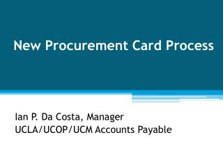 New Procurement Card Process