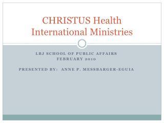CHRISTUS Health International Ministries