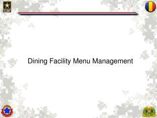 Dining Facility Menu Management