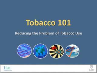 Tobacco 101