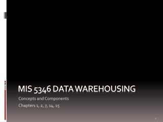 MIS 5346 Data warehousing