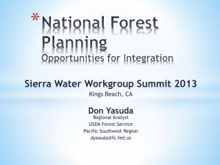 National Forest Planning Opportunities for Integration