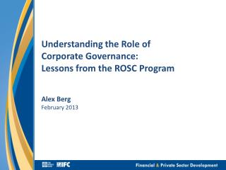 Understanding the Role of  Corporate Governance: Lessons from the ROSC Program