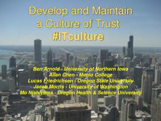 Develop and Maintain a  Culture  of  Trust # ITculture