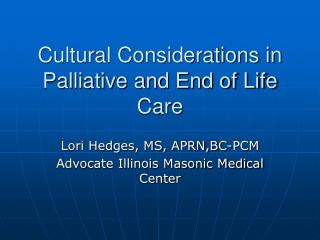 cultural considerations in palliative and end of life care