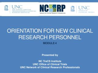 Orientation for New Clinical Research PERSONNEL Module 4