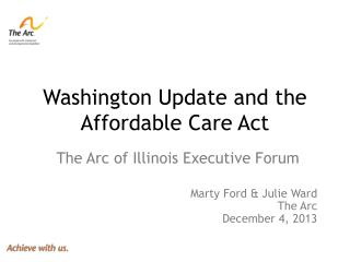 Washington Update and the Affordable Care Act