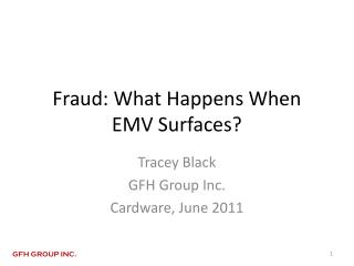 Fraud: What Happens When EMV Surfaces?