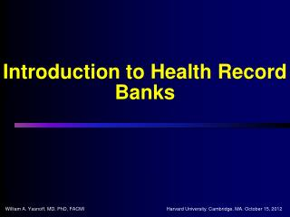 Introduction to Health Record Banks