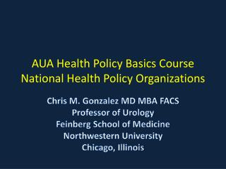 AUA Health Policy Basics Course  National Health Policy Organizations