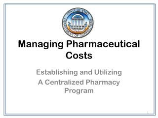 Managing Pharmaceutical Costs