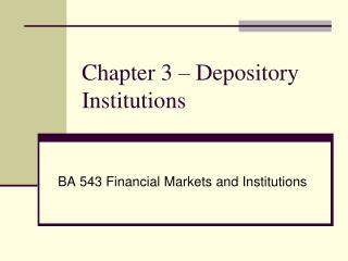 Chapter  3  – Depository Institutions