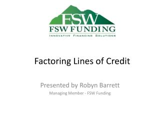Factoring Lines of Credit