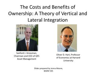 The Costs and Benefits of Ownership: A Theory of Vertical and Lateral Integration