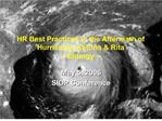 hr best practices in the aftermath of hurricanes katrina  rita -- entergy --