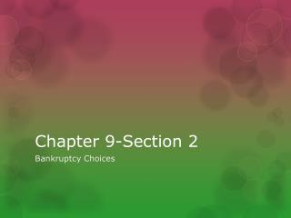 Chapter 9-Section 2