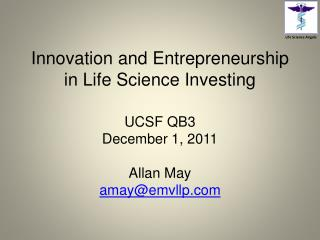 Innovation and Entrepreneurship in Life Science Investing