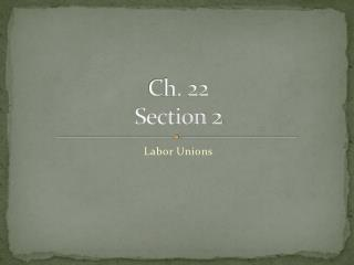 Ch. 22 Section 2