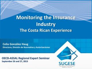 Monitoring the Insurance Industry The Costa Rican Experience