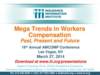 Mega Trends in Workers Compensation Past, Present and Future