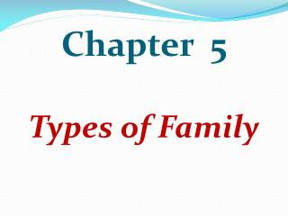 Chapter  5 Types of Family