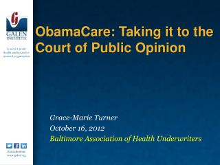 ObamaCare: Taking it to the Court of Public Opinion