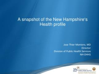 A snapshot of the New Hampshire ' s  Health profile