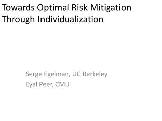 Towards Optimal Risk Mitigation Through Individualization