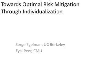 Towards Optimal Risk Mitigation Through Individualization