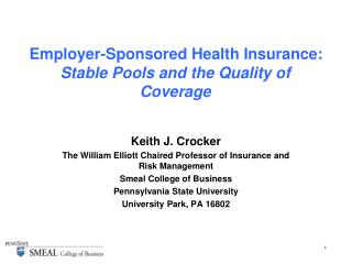 Employer-Sponsored Health Insurance:   Stable Pools and the Quality of Coverage