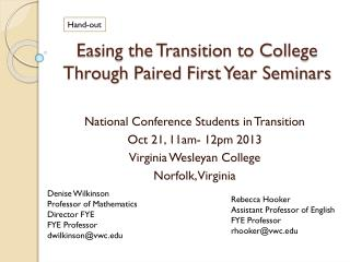 Easing the Transition to College Through Paired First Year Seminars