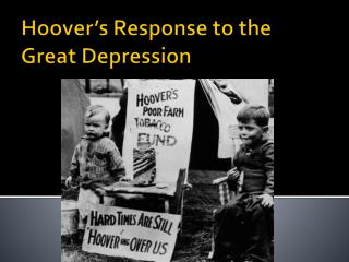 Hoover�s Response to the Great Depression