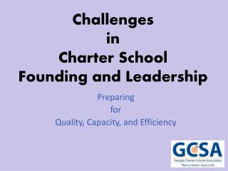 Challenges  in Charter School  Founding and Leadership