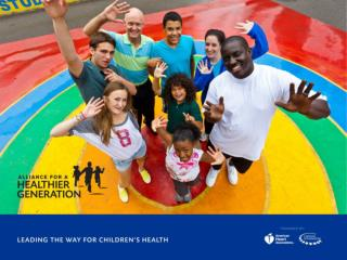 The goal of the Alliance is to  eliminate childhood obesity  and to inspire young people to develop lifelong healthy ha