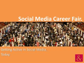 Social Media Career Fair.