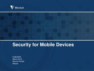 Security for Mobile  Devices