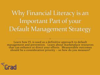 Why Financial Literacy is an Important Part of your Default Management Strategy