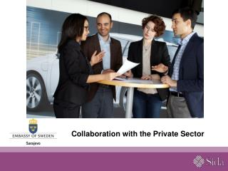 Collaboration with the Private Sector