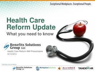 Health Care  Reform Update