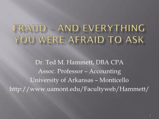 Fraud – And Everything you were afraid to Ask