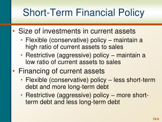 Short-Term Financial Policy