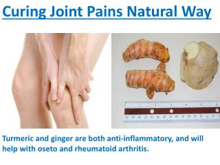 Curing Joint Pains Natural Way