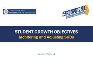 Student Growth Objectives Monitoring and Adjusting SGOs
