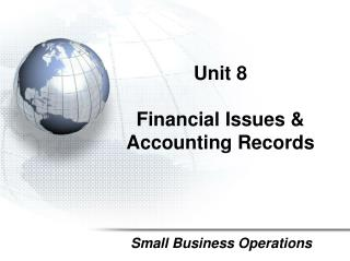 Unit  8 Financial Issues & Accounting Records