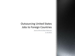 Outsourcing United States Jobs to Foreign Countries